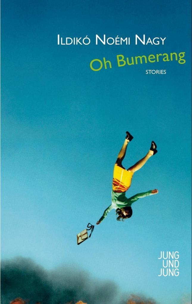 Oh Bumerang als eBook Download von Ildikó Noémi...