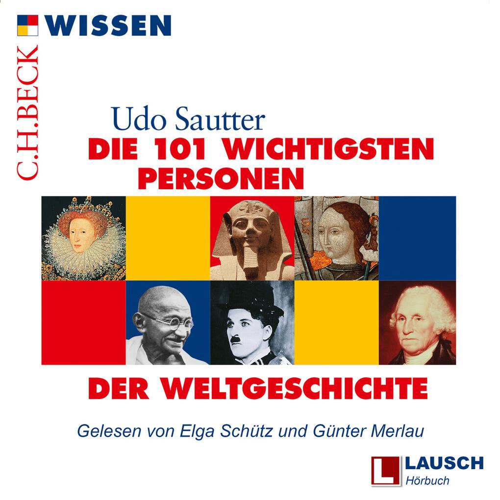 Die 101 wichtigsten Personen der Weltgeschichte...