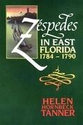 Zespedes in East Florida: 1784-1790