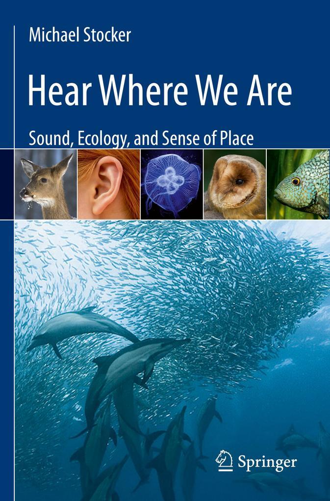 Hear Where We Are als Buch von Michael Stocker