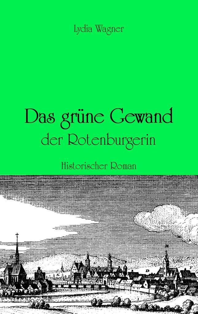 Das grüne Gewand der Rotenburgerin als eBook Do...