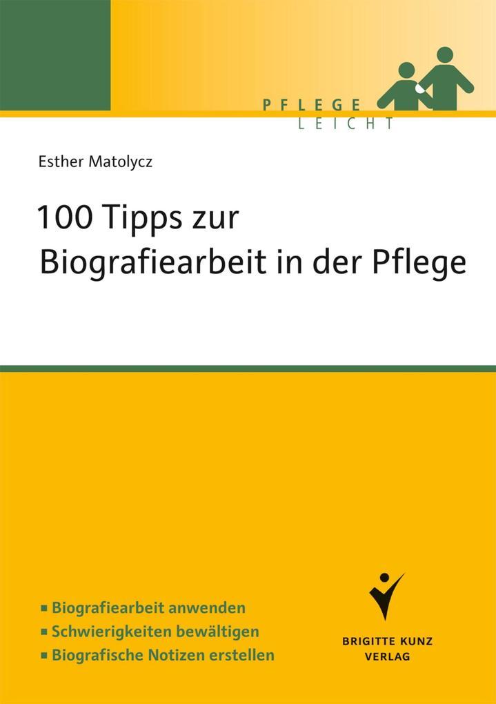 100 Fragen zur Biografiearbeit als eBook Download von Esther Matolycz - Esther Matolycz