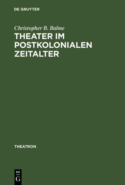 Theater im postkolonialen Zeitalter als eBook D...