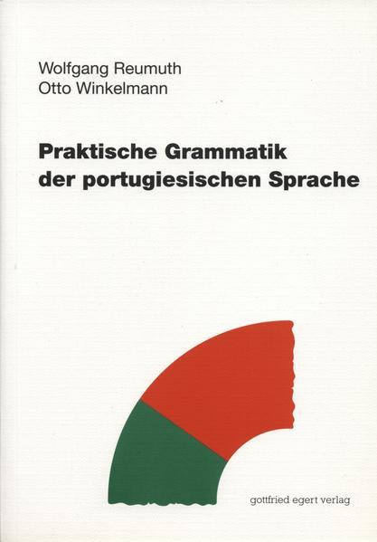 Praktische Grammatik der portugiesischen Sprache als Buch