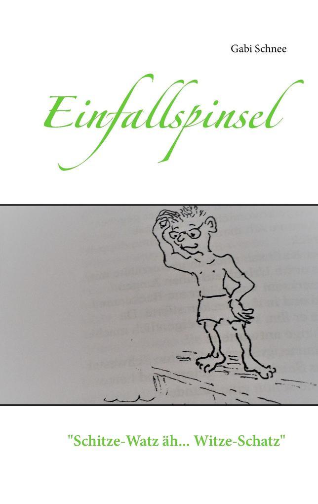 Schitze-Watz äh Witze-Schatz als Buch von Gabri...