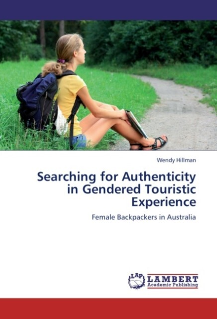 Searching for Authenticity in Gendered Touristi...