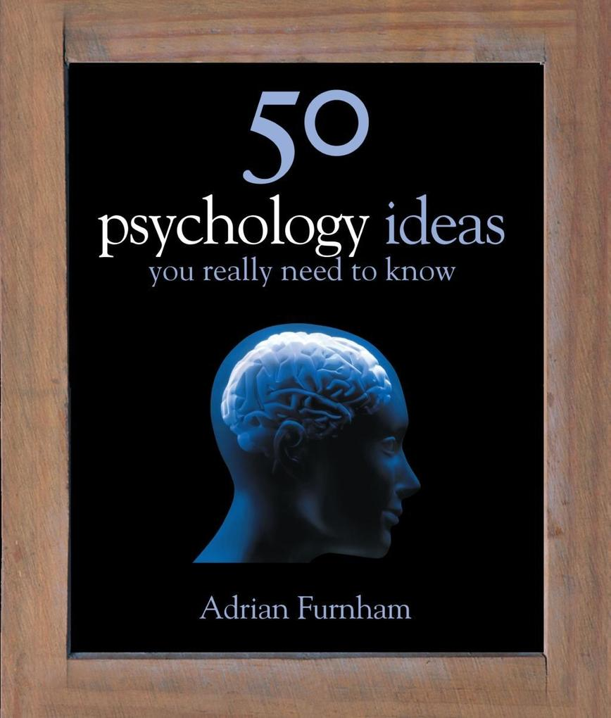 50 Psychology Ideas You Really Need to Know als...