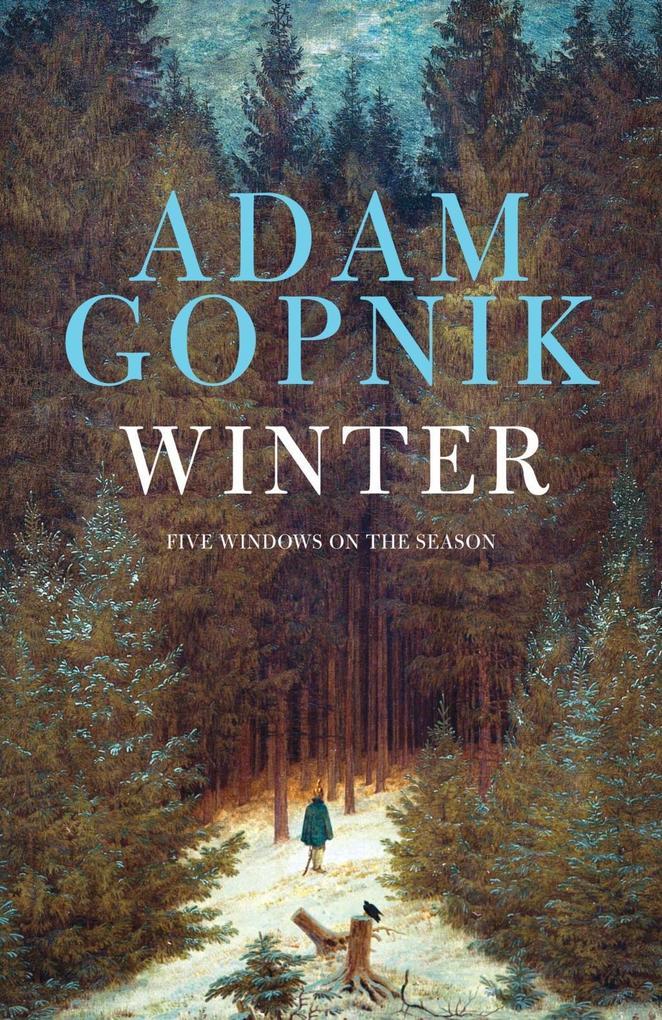 Winter als eBook Download von Adam Gopnik