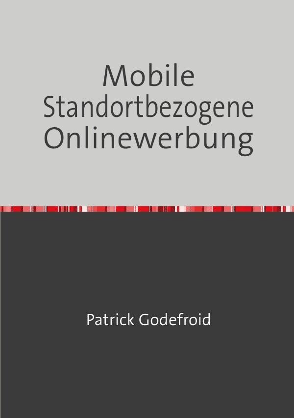 Mobile Standortbezogene Onlinewerbung als Buch ...