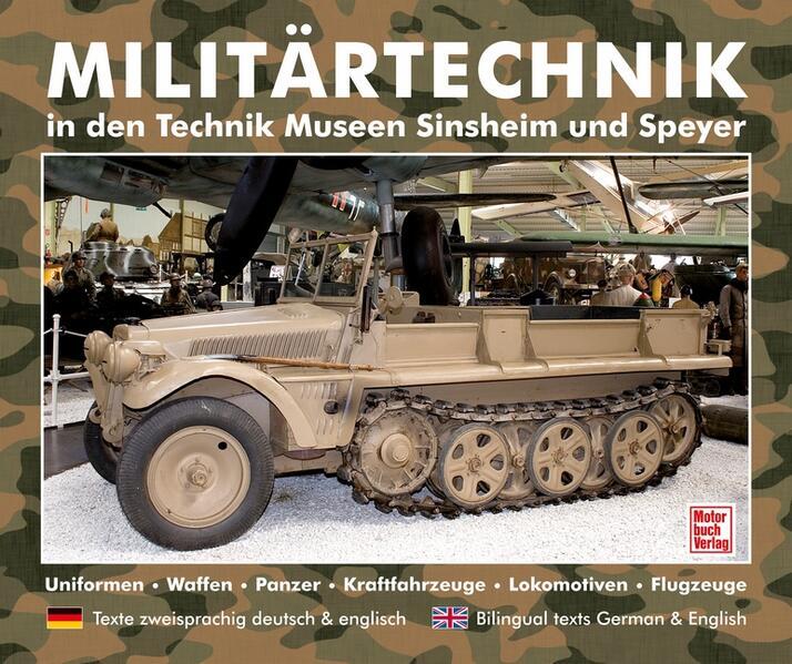 Militärtechnik in den Museen Sinsheim und Speyer als Buch