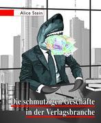 Die schmutzigen Geschäfte in der Verlagsbranche