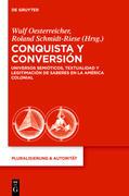 Conquista y Conversión