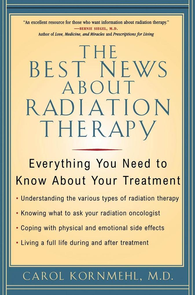 The Best News About Radiation Therapy als eBook...