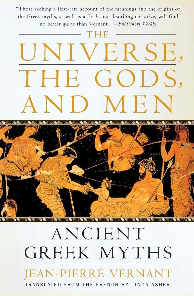 Universe, the Gods, and Men, The als Buch (kartoniert)