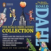 The Roald Dahl Audio Collection: Includes Charlie and the Chocolate Factory, James & the Giant Peach, Fantastic M R. Fox, the Enormous Crocodile & the