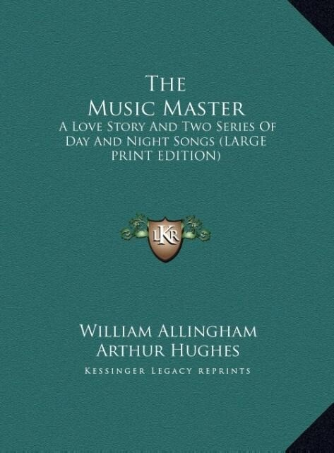 The Music Master als Buch von William Allingham