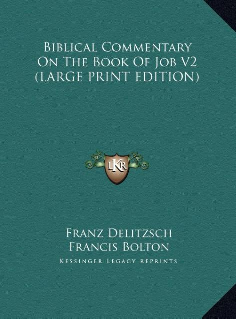 Biblical Commentary On The Book Of Job V2 (LARG...