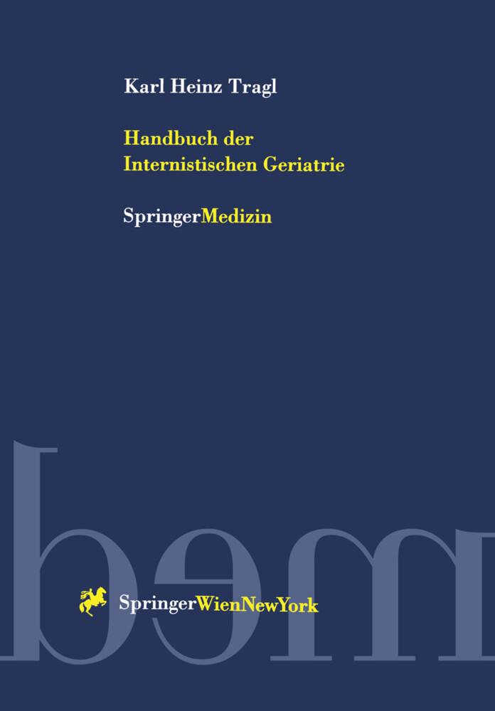 Handbuch der Internistischen Geriatrie als Buch...