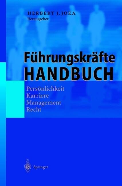 Führungskräfte-Handbuch als Buch von