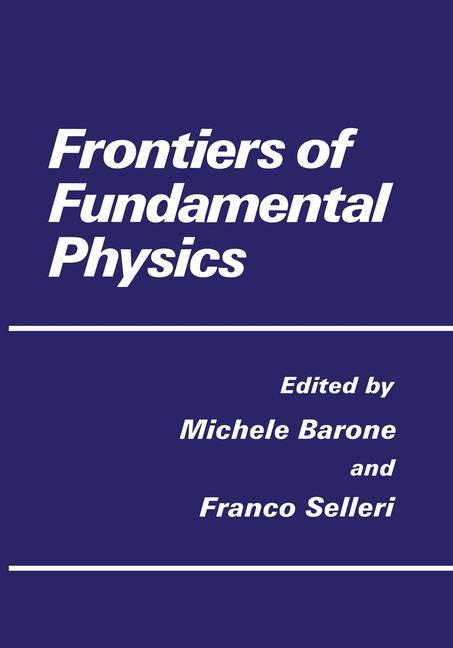 Frontiers of Fundamental Physics als Buch