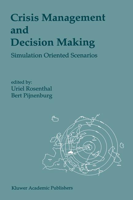 Crisis Management and Decision Making als Buch von