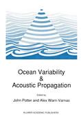 Ocean Variability & Acoustic Propagation