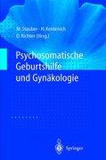 Psychosomatische Geburtshilfe und Gynäkologie