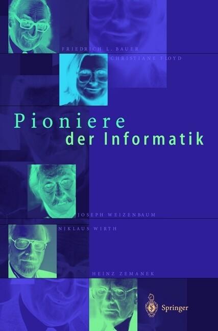 Pioniere der Informatik als Buch von W. Brauer