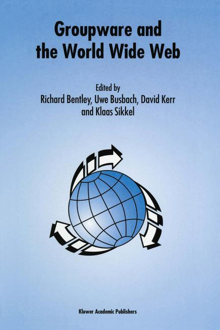 Groupware and the World Wide Web als Buch von