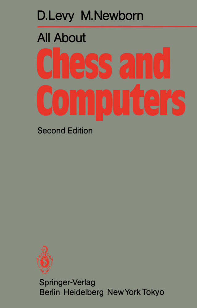 All About Chess and Computers als Buch von D. L...