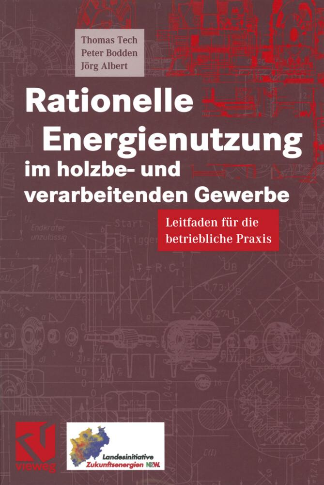 Rationelle Energienutzung im holzbe- und verarb...