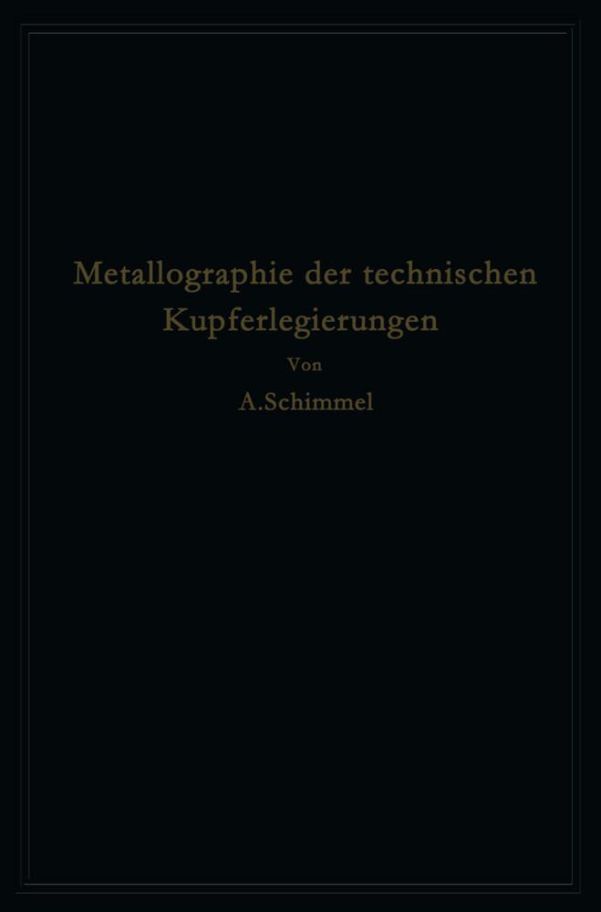 Metallographie der technischen Kupferlegierunge...