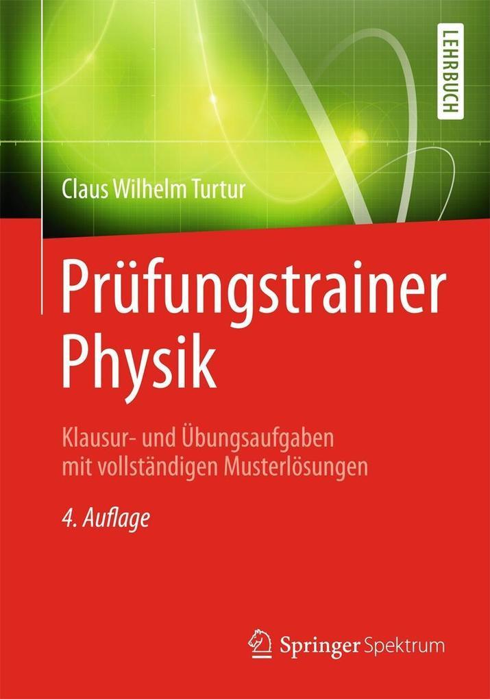 Prüfungstrainer Physik als Buch von Claus Wilhe...