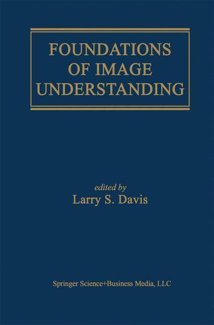 Foundations of Image Understanding als Buch von