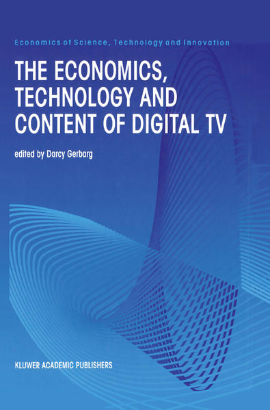 The Economics, Technology and Content of Digita...