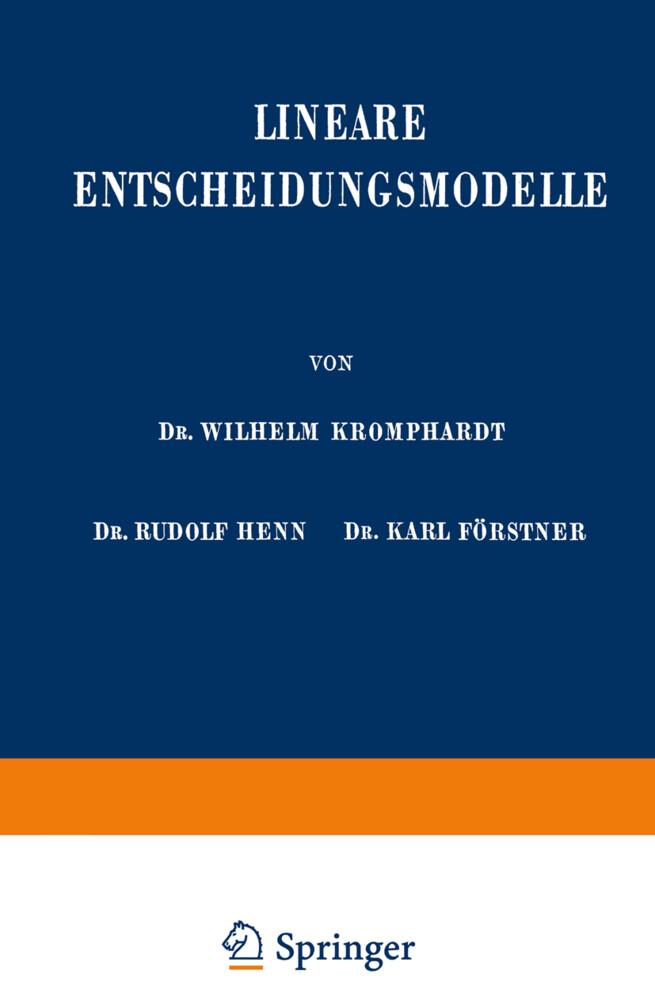 Lineare Entscheidungsmodelle als Buch von Karl ...