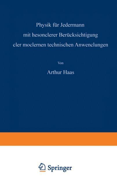Physik für Jedermann als Buch von Athur Haas