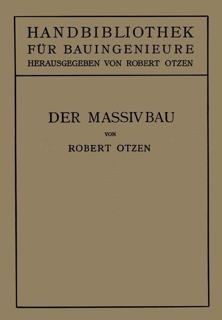 Der Massivbau als Buch von Robert Otzen