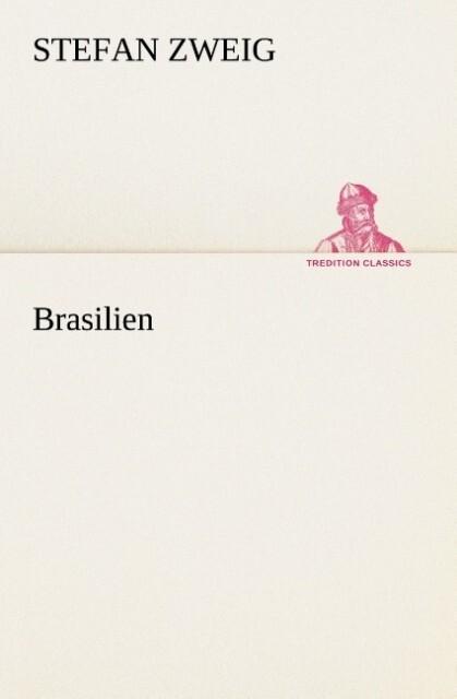 Brasilien als Buch von Stefan Zweig