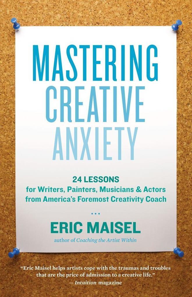 Mastering Creative Anxiety als eBook Download v...