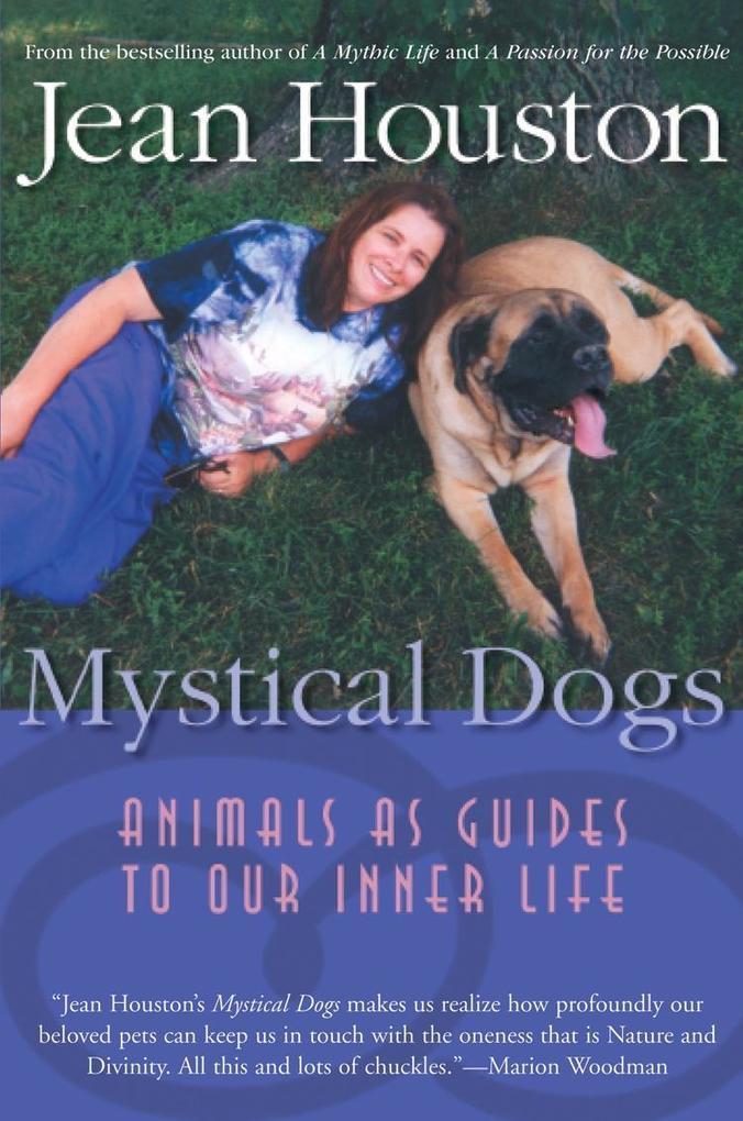 Mystical Dogs als eBook Download von Jean Houston