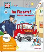Im Einsatz! Polizei & Feuerwehr. Ting-Edition was ist was Junior