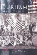 Durham:: A Bull City Story
