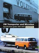 VW Transporter and Microbus Specification Guide 1967-1979