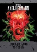 Von Iced Earth bis Sodom - Die Kunst des Axel Hermann