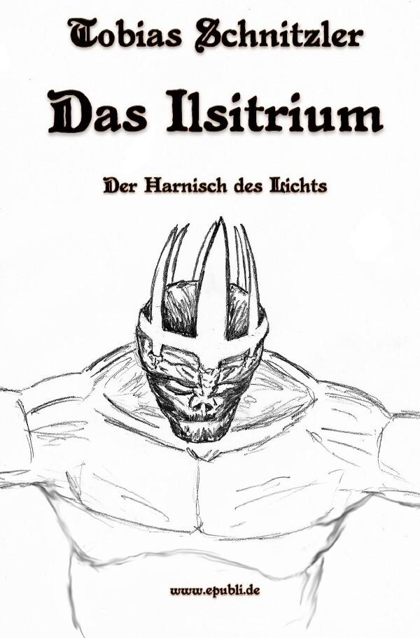 Das Ilsitrium I als Buch von Tobias Schnitzler