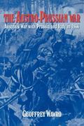 The Austro-Prussian War