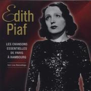Les Chansons Essentielles de Paris ... Hambourg