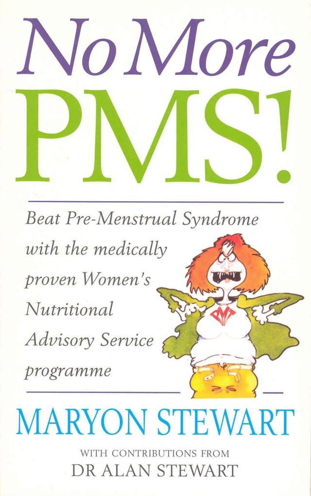 No More PMS! als eBook Download von Maryon Stewart