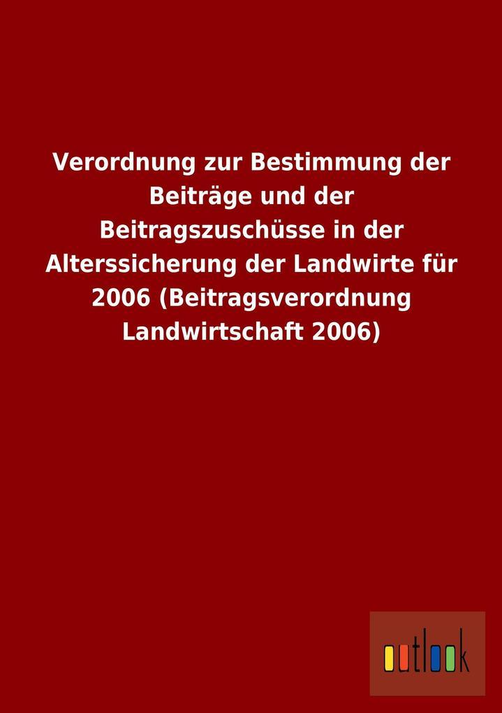 Verordnung zur Bestimmung der Beiträge und der ...